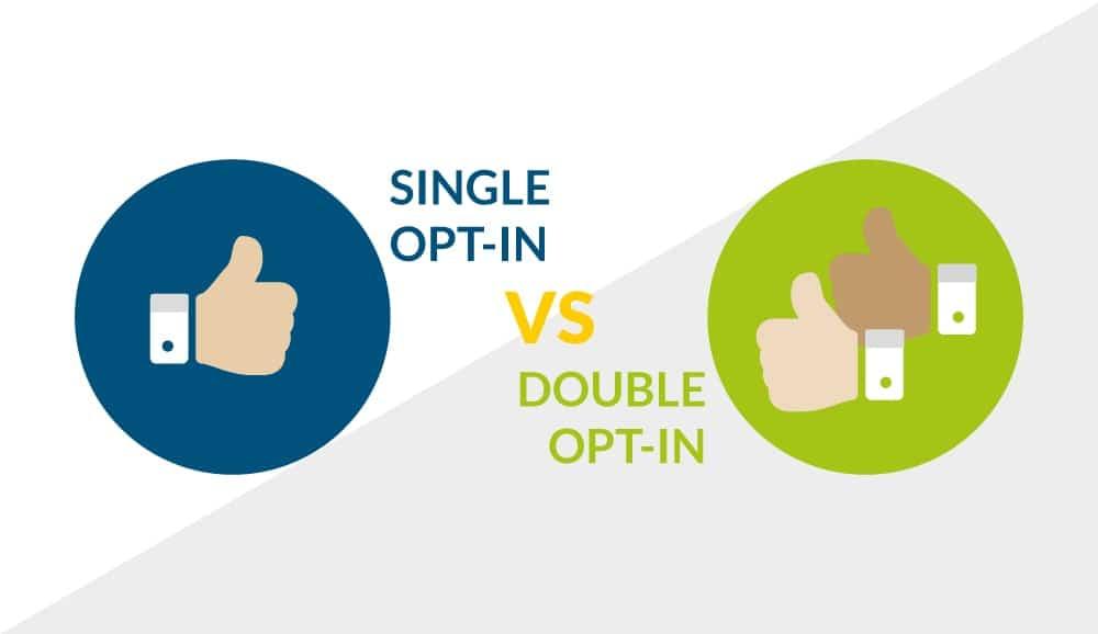 Single vs. Double Opt-In